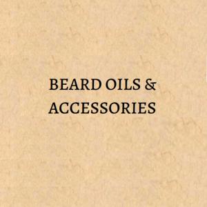 BEARD OILS & ACCESSORIES